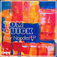 TomQuick_FourNoodlesEP_3000